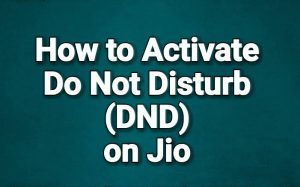 How to activate Do Not Disturb(DND) on Jio Number