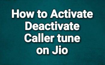 How to activate Deactivate caller tune on Jio