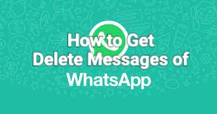 How to get delete Messages of Whatsapp